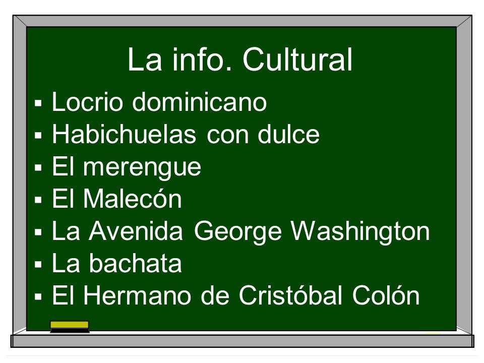 La info. Cultural Locrio dominicano Habichuelas con dulce El merengue