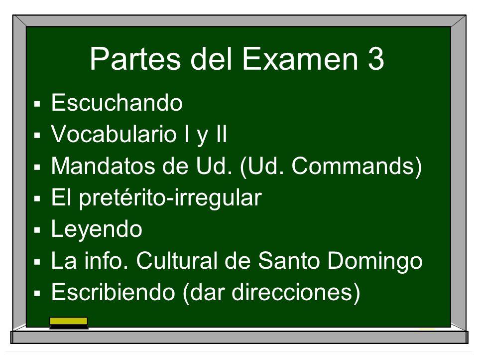 Partes del Examen 3 Escuchando Vocabulario I y II