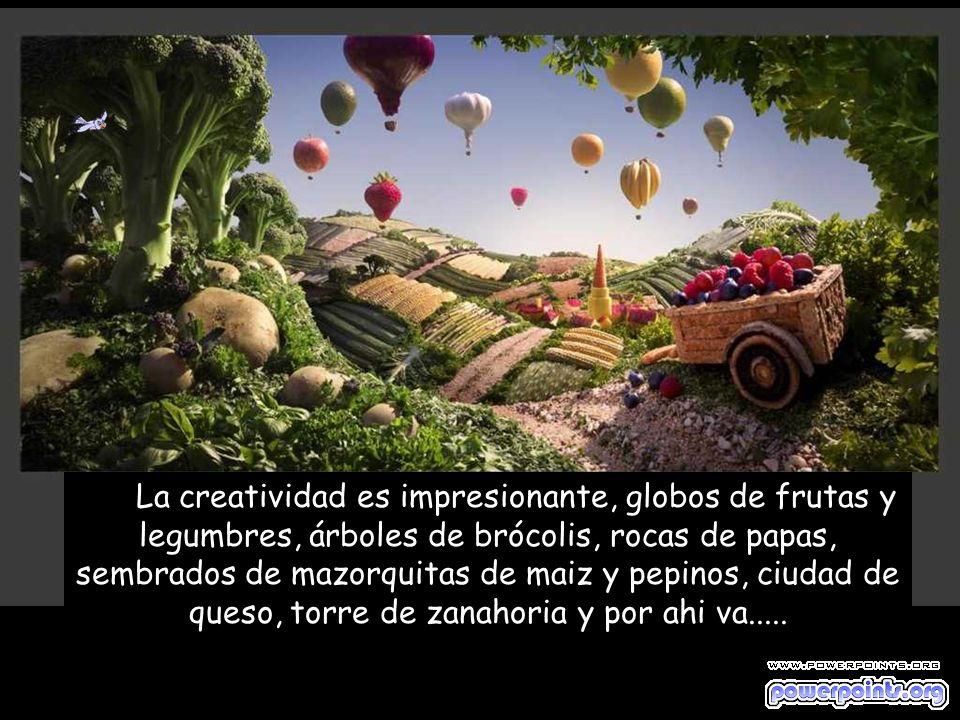 La creatividad es impresionante, globos de frutas y legumbres, árboles de brócolis, rocas de papas, sembrados de mazorquitas de maiz y pepinos, ciudad de queso, torre de zanahoria y por ahi va.....