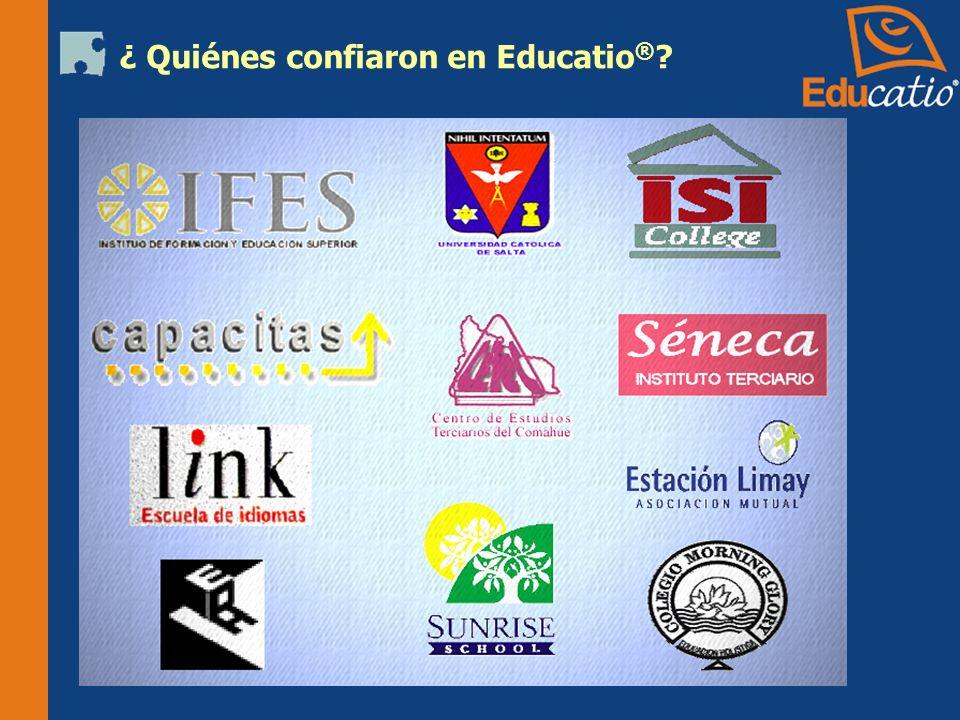 ¿ Quiénes confiaron en Educatio®