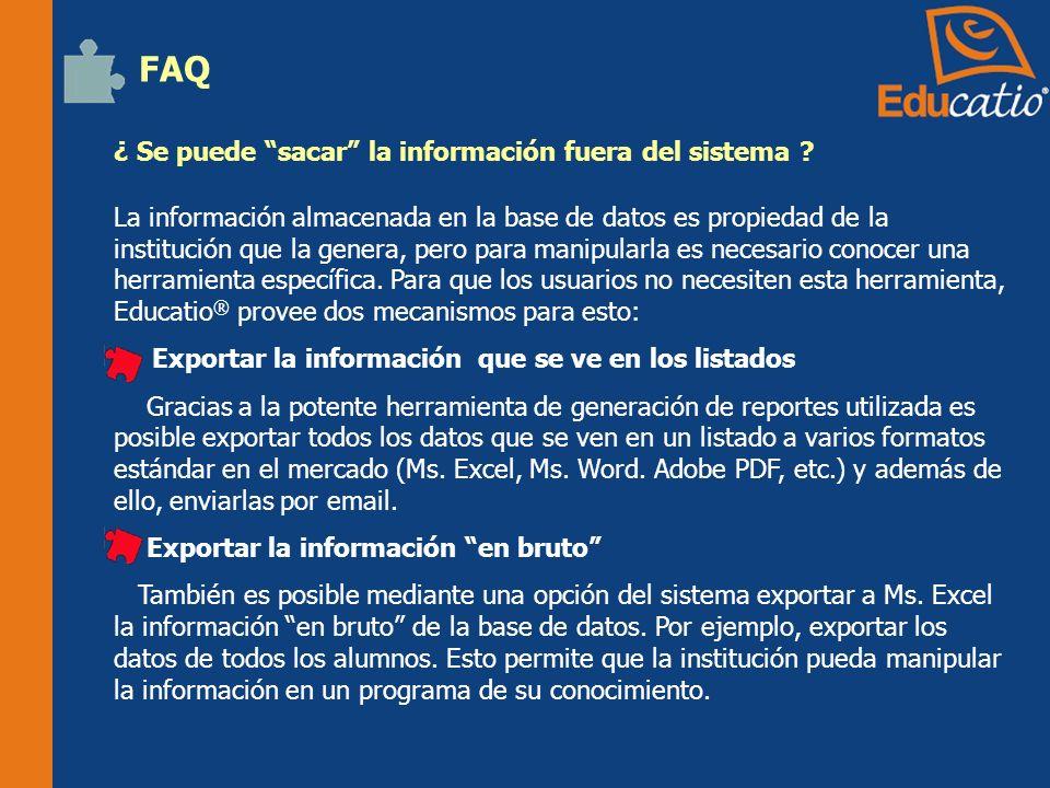 FAQ ¿ Se puede sacar la información fuera del sistema