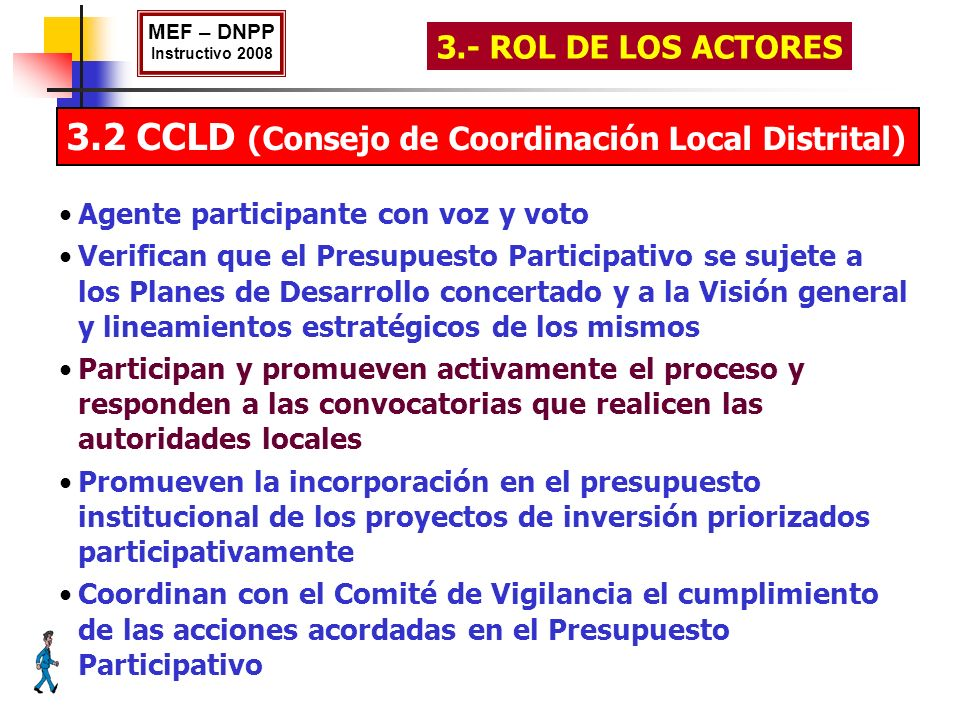 3.2 CCLD (Consejo de Coordinación Local Distrital)