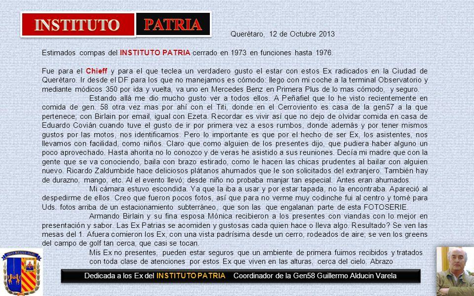 INSTITUTO PATRIA Querétaro, 12 de Octubre 2013