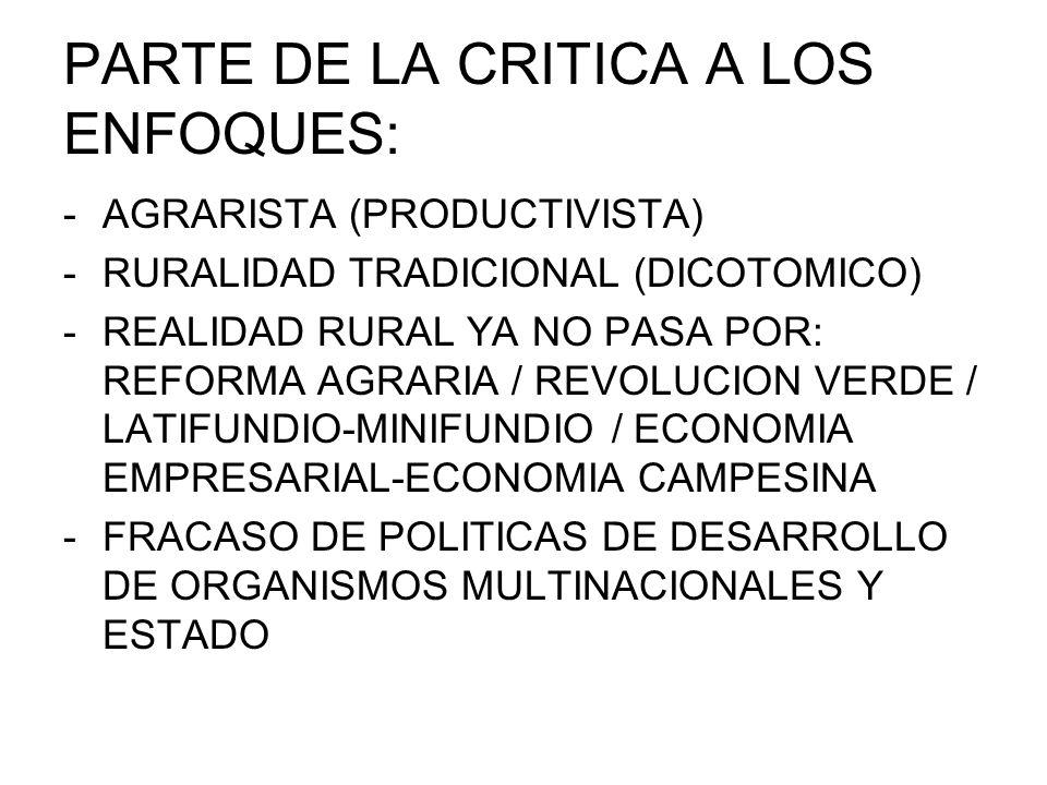 PARTE DE LA CRITICA A LOS ENFOQUES: