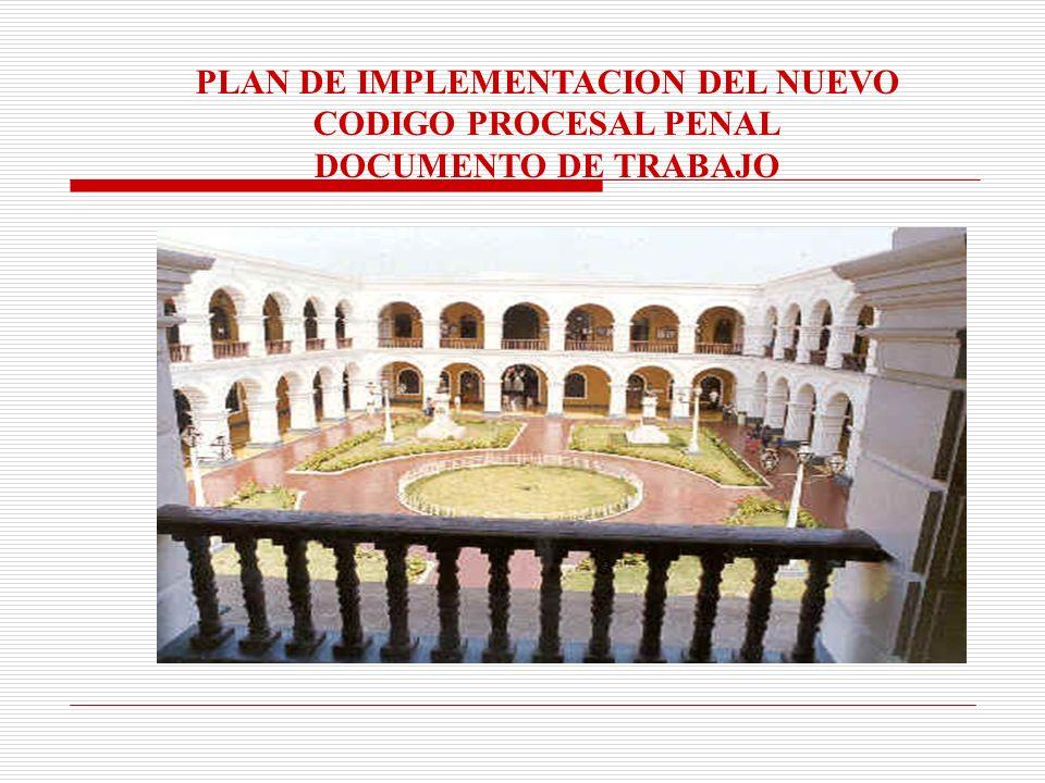 PLAN DE IMPLEMENTACION DEL NUEVO CODIGO PROCESAL PENAL