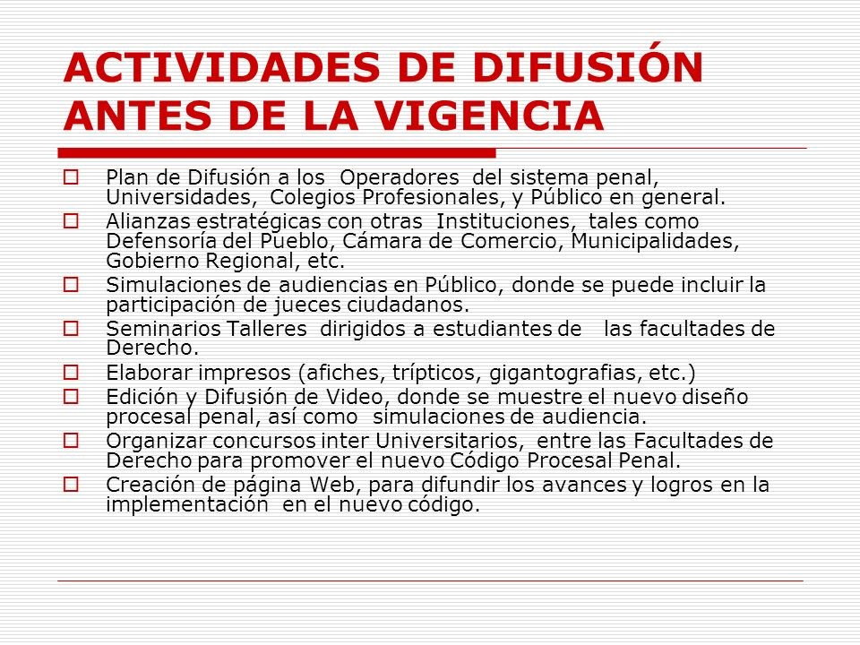 ACTIVIDADES DE DIFUSIÓN ANTES DE LA VIGENCIA