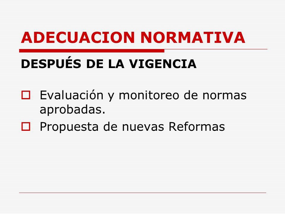 ADECUACION NORMATIVA DESPUÉS DE LA VIGENCIA