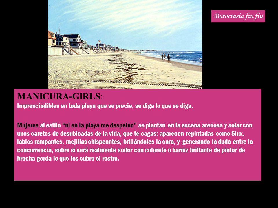 MANICURA-GIRLS: Burocrasia fiu fiu