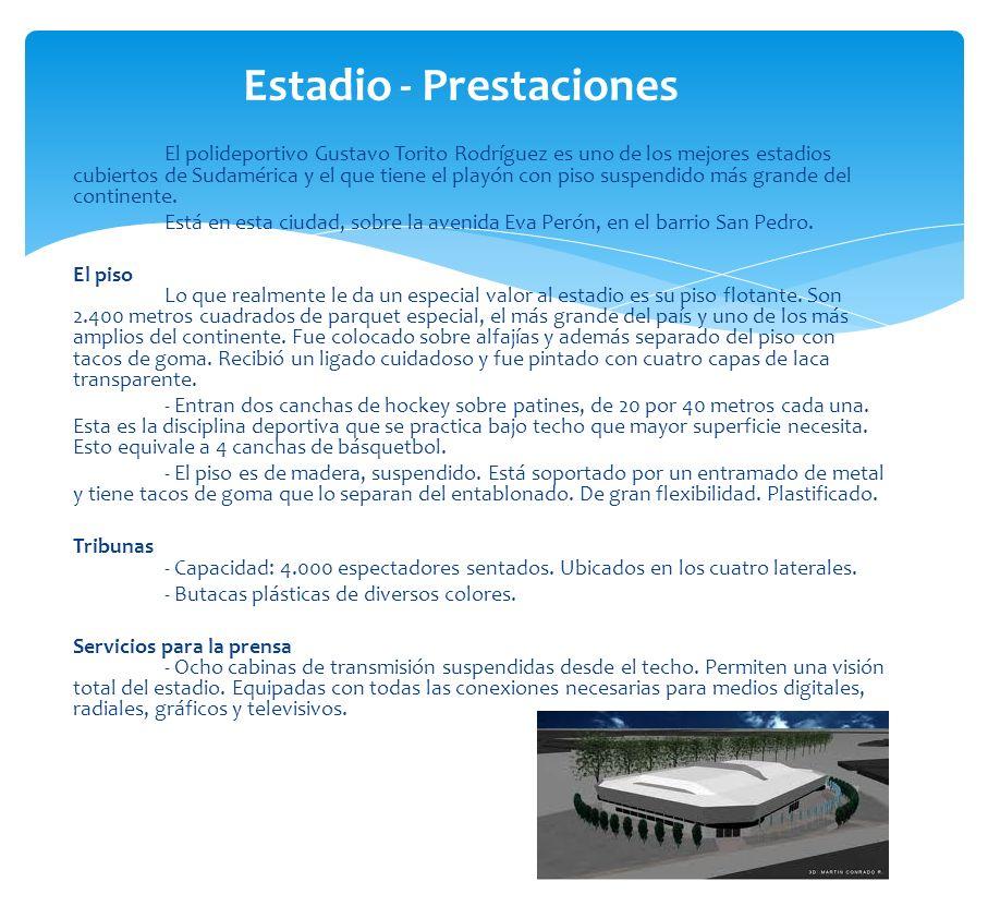 Estadio - Prestaciones