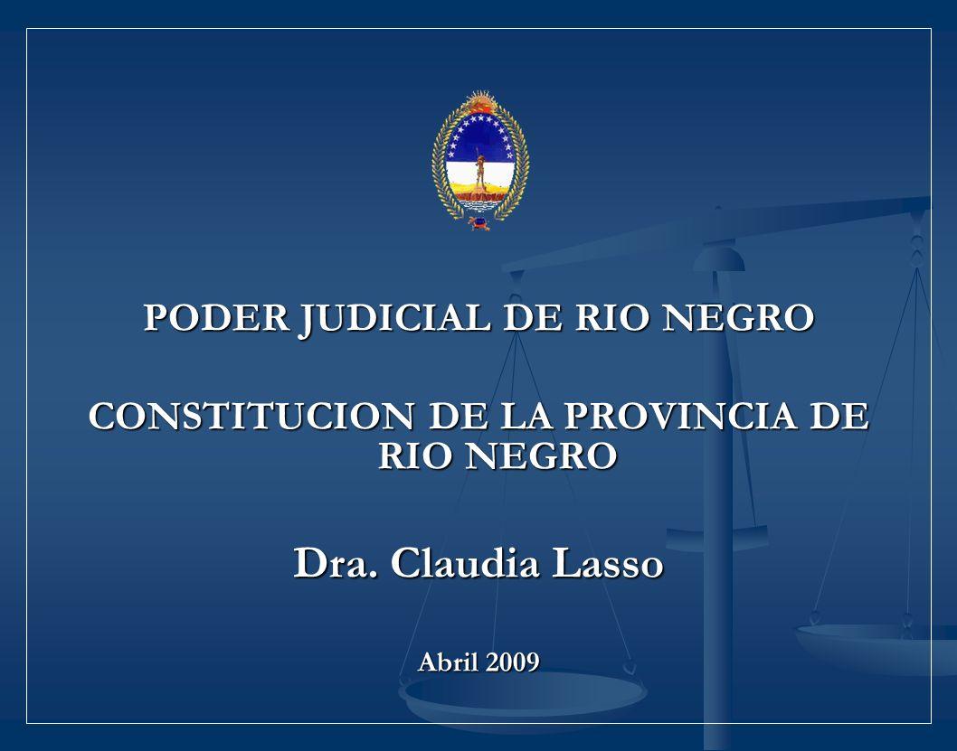 PODER JUDICIAL DE RIO NEGRO CONSTITUCION DE LA PROVINCIA DE RIO NEGRO