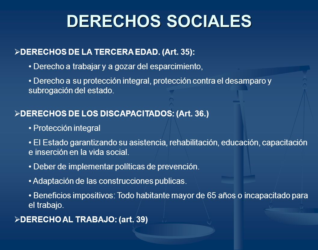 DERECHOS SOCIALES DERECHOS DE LA TERCERA EDAD. (Art. 35):