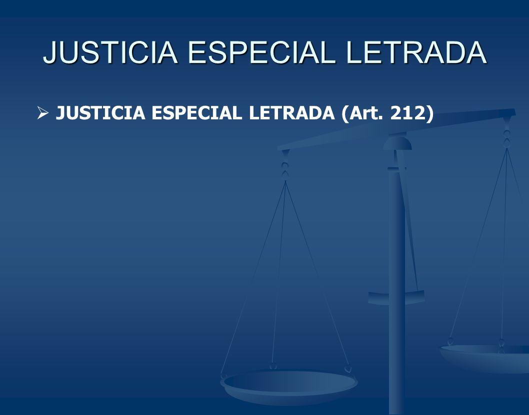 JUSTICIA ESPECIAL LETRADA
