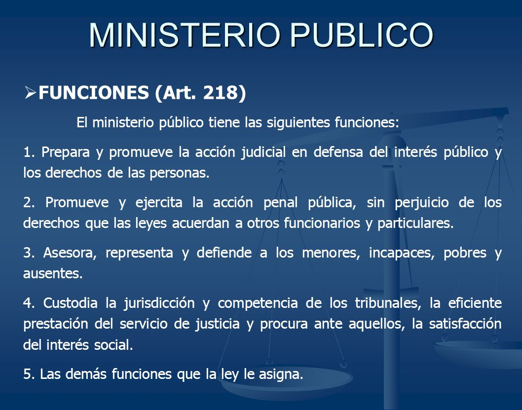 MINISTERIO PUBLICO FUNCIONES (Art. 218)
