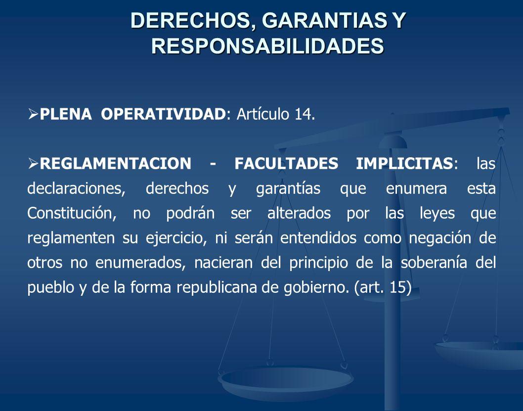 DERECHOS, GARANTIAS Y RESPONSABILIDADES