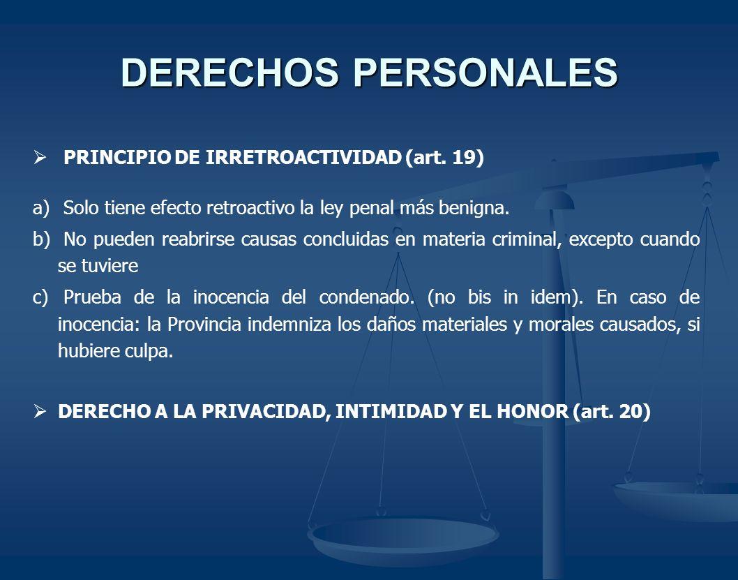 DERECHOS PERSONALES PRINCIPIO DE IRRETROACTIVIDAD (art. 19)