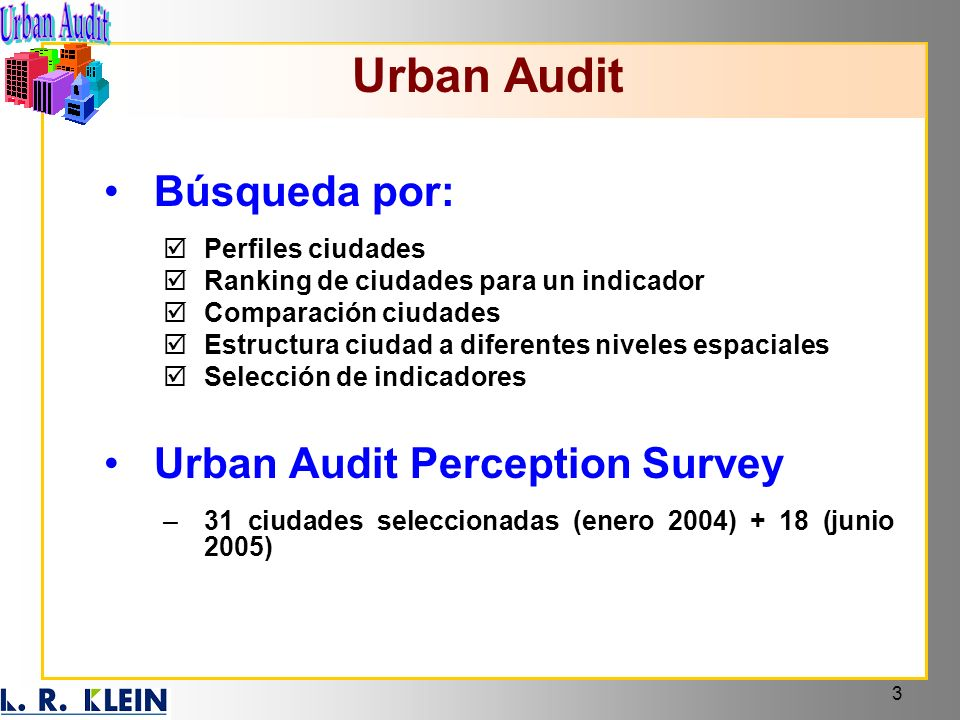 Urban Audit Búsqueda por: Urban Audit Perception Survey