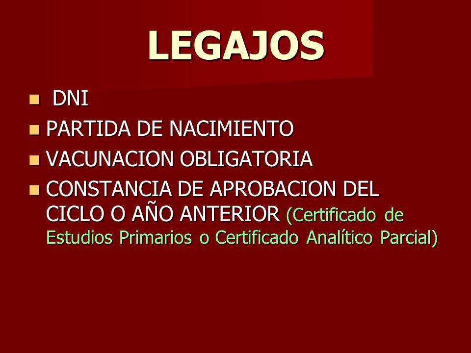 LEGAJOS DNI PARTIDA DE NACIMIENTO VACUNACION OBLIGATORIA