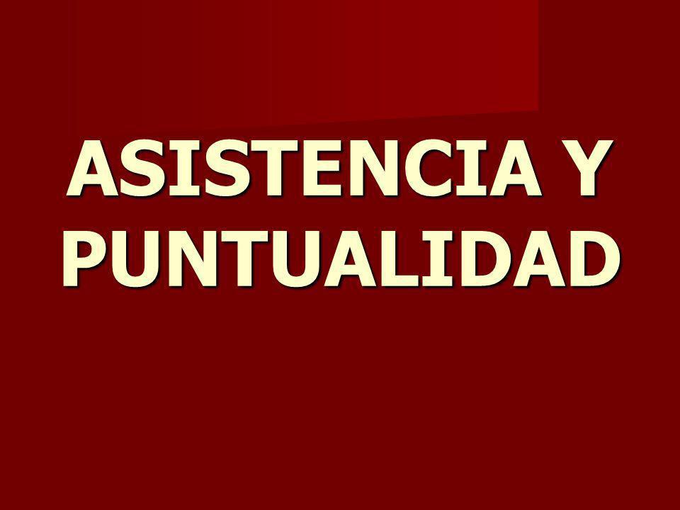 ASISTENCIA Y PUNTUALIDAD