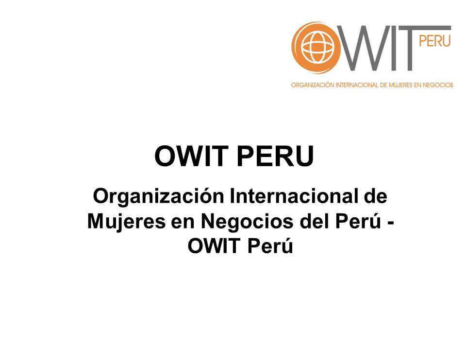 Organización Internacional de Mujeres en Negocios del Perú -OWIT Perú