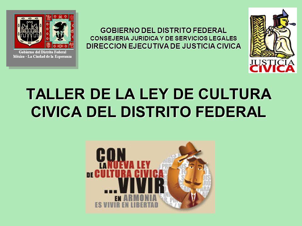TALLER DE LA LEY DE CULTURA CIVICA DEL DISTRITO FEDERAL