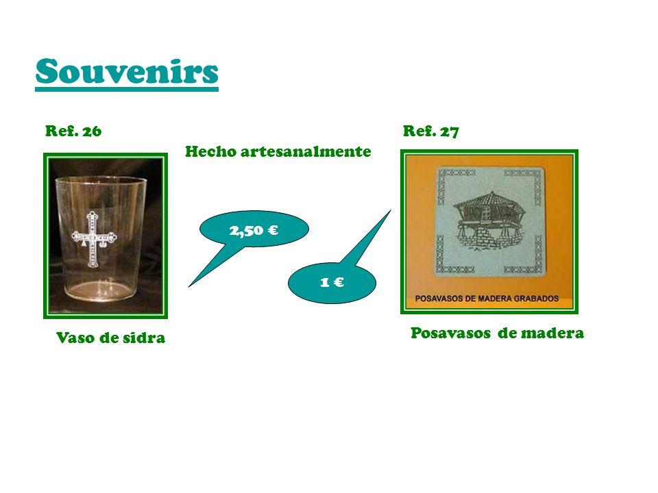 Souvenirs Ref. 26 Ref. 27 Hecho artesanalmente 2,50 € 1 €