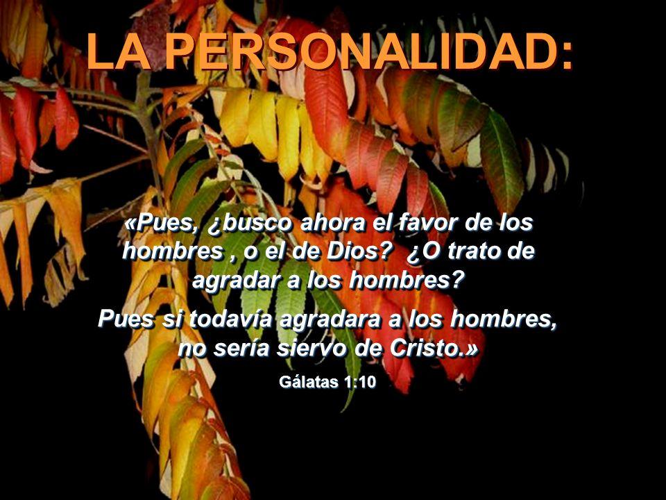 Pues si todavía agradara a los hombres, no sería siervo de Cristo.»