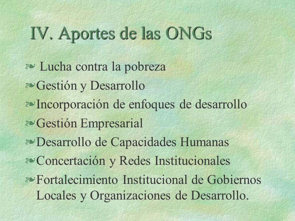 IV. Aportes de las ONGs Lucha contra la pobreza Gestión y Desarrollo