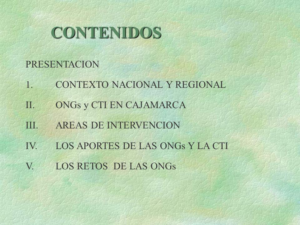 CONTENIDOS PRESENTACION 1. CONTEXTO NACIONAL Y REGIONAL
