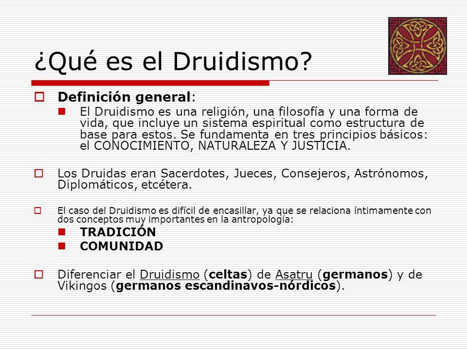¿Qué es el Druidismo Definición general: