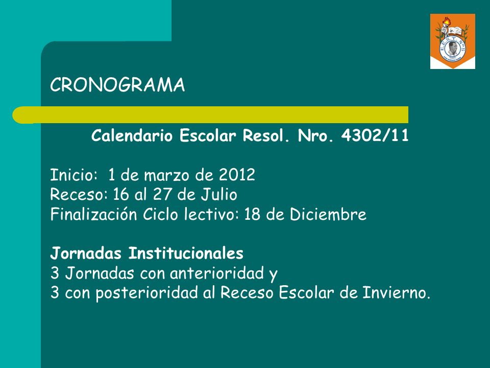 Calendario Escolar Resol. Nro. 4302/11