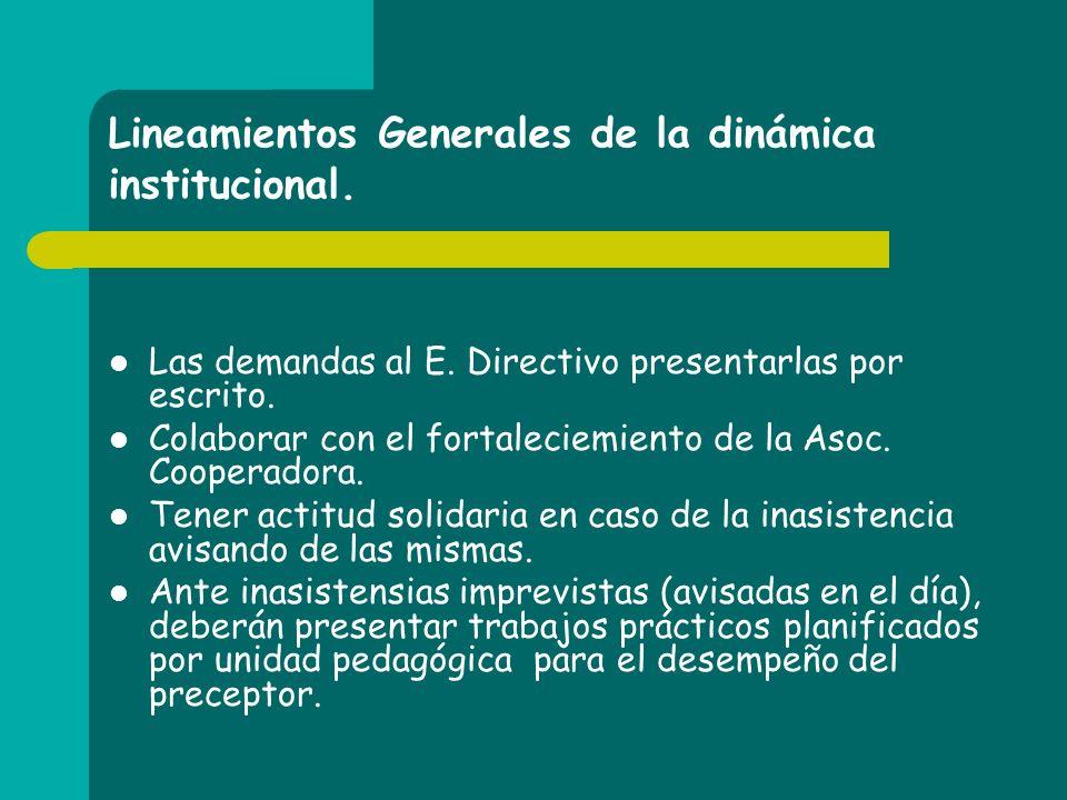 Lineamientos Generales de la dinámica institucional.