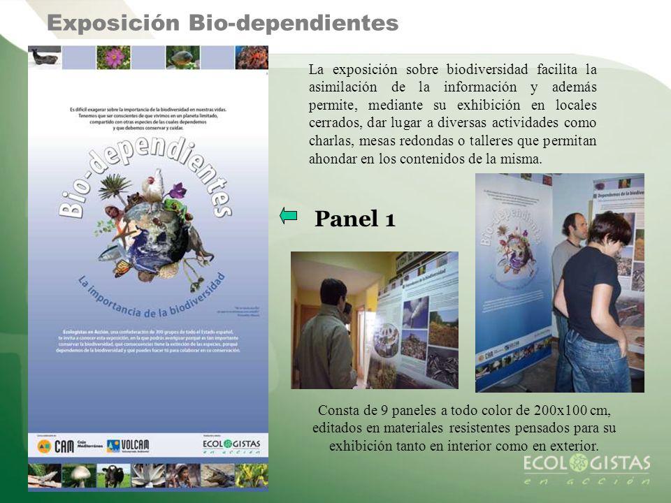 Exposición Bio-dependientes