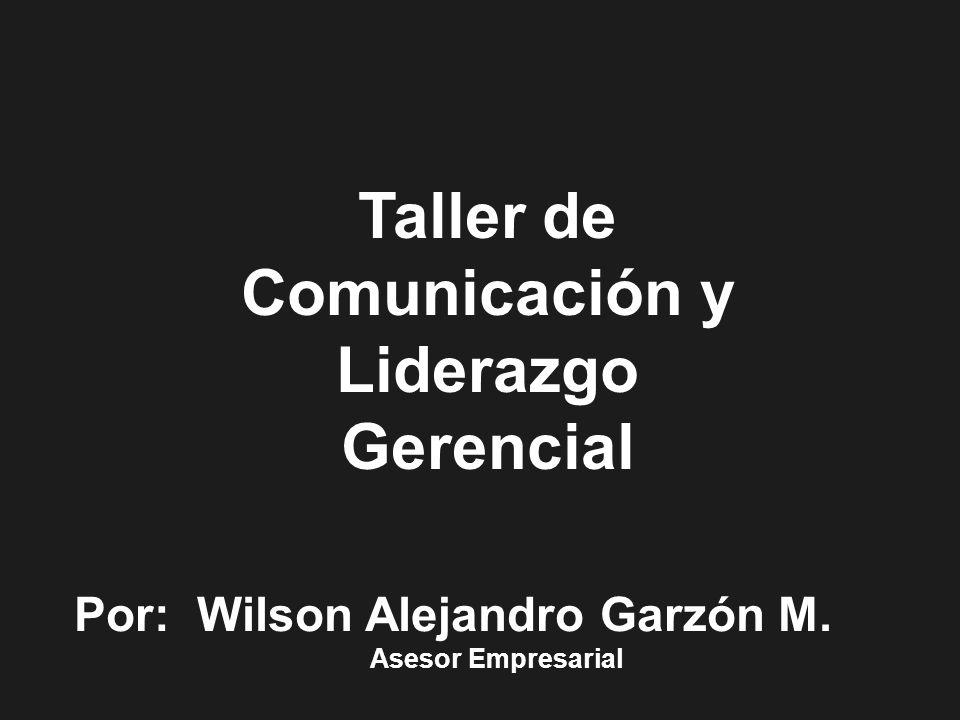Taller de Comunicación y Liderazgo Gerencial