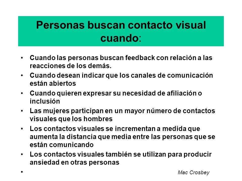 Personas buscan contacto visual cuando: