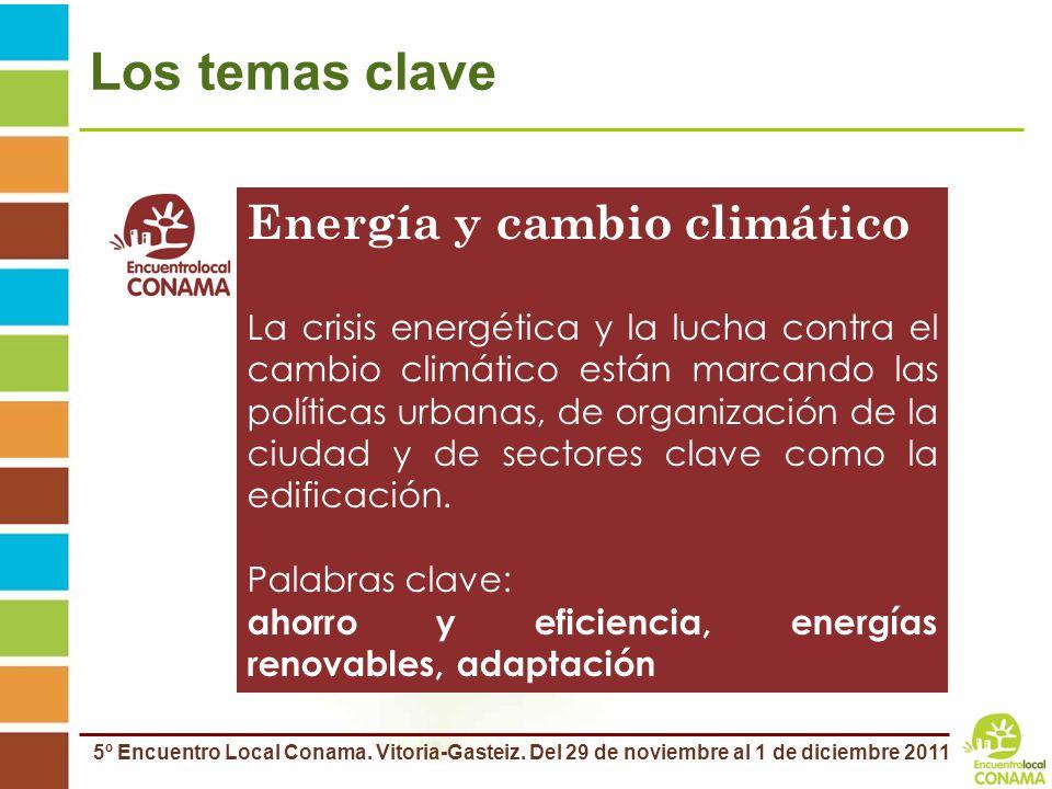 Los temas clave Energía y cambio climático