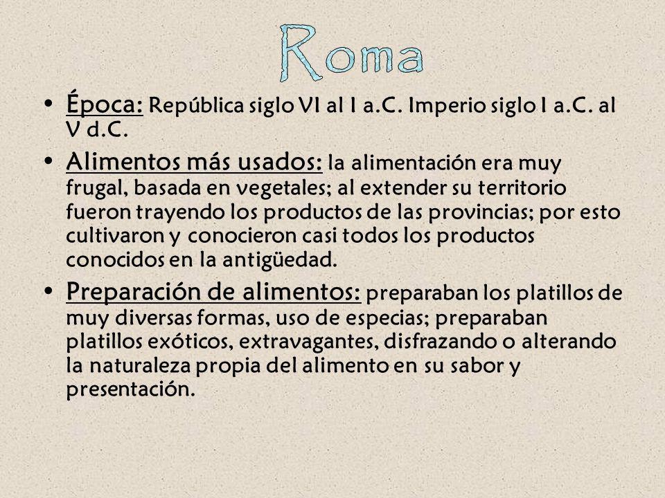 Roma Época: República siglo VI al I a.C. Imperio siglo I a.C. al V d.C.