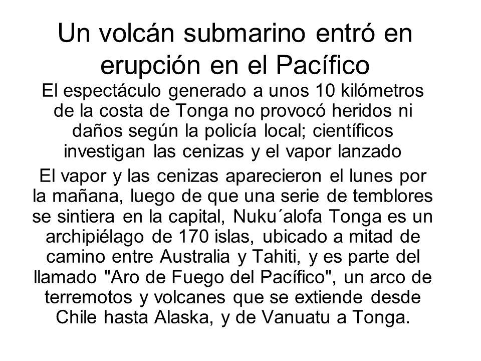 Un volcán submarino entró en erupción en el Pacífico