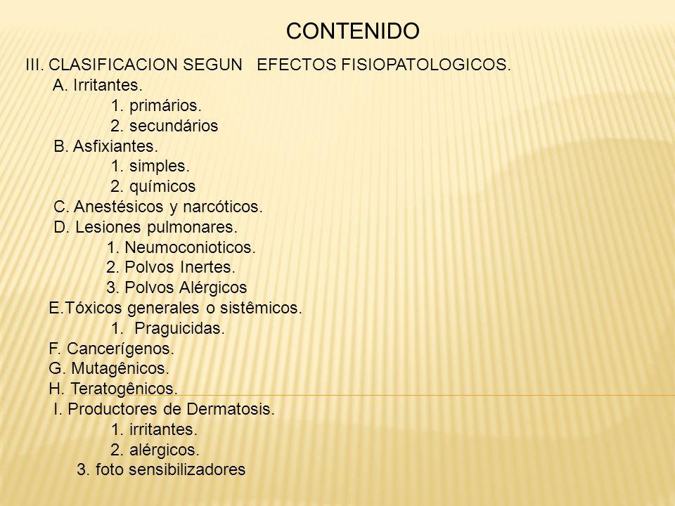 CONTENIDO III. CLASIFICACION SEGUN EFECTOS FISIOPATOLOGICOS.