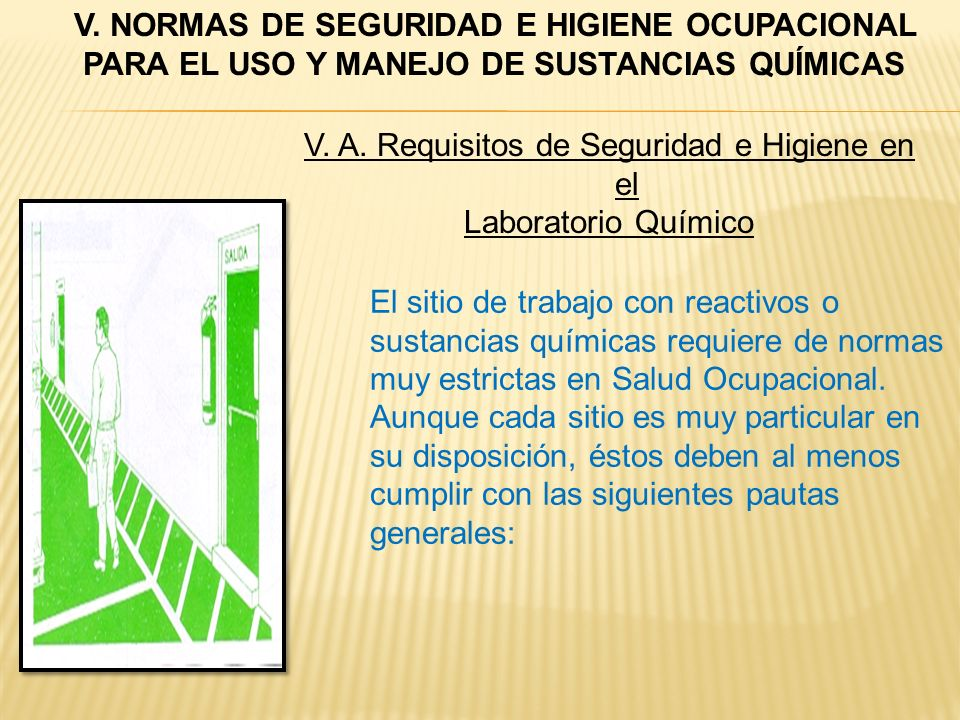 V. A. Requisitos de Seguridad e Higiene en el