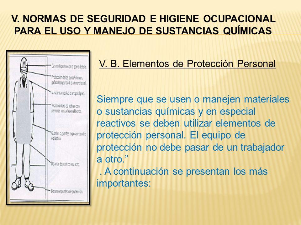 V. NORMAS DE SEGURIDAD E HIGIENE OCUPACIONAL