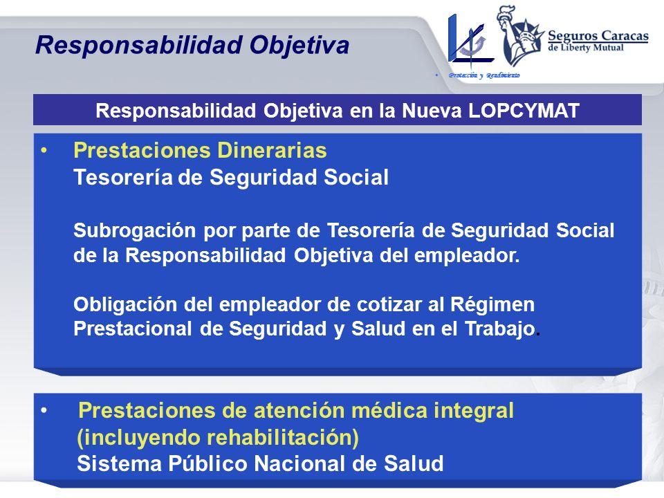 Responsabilidad Objetiva en la Nueva LOPCYMAT