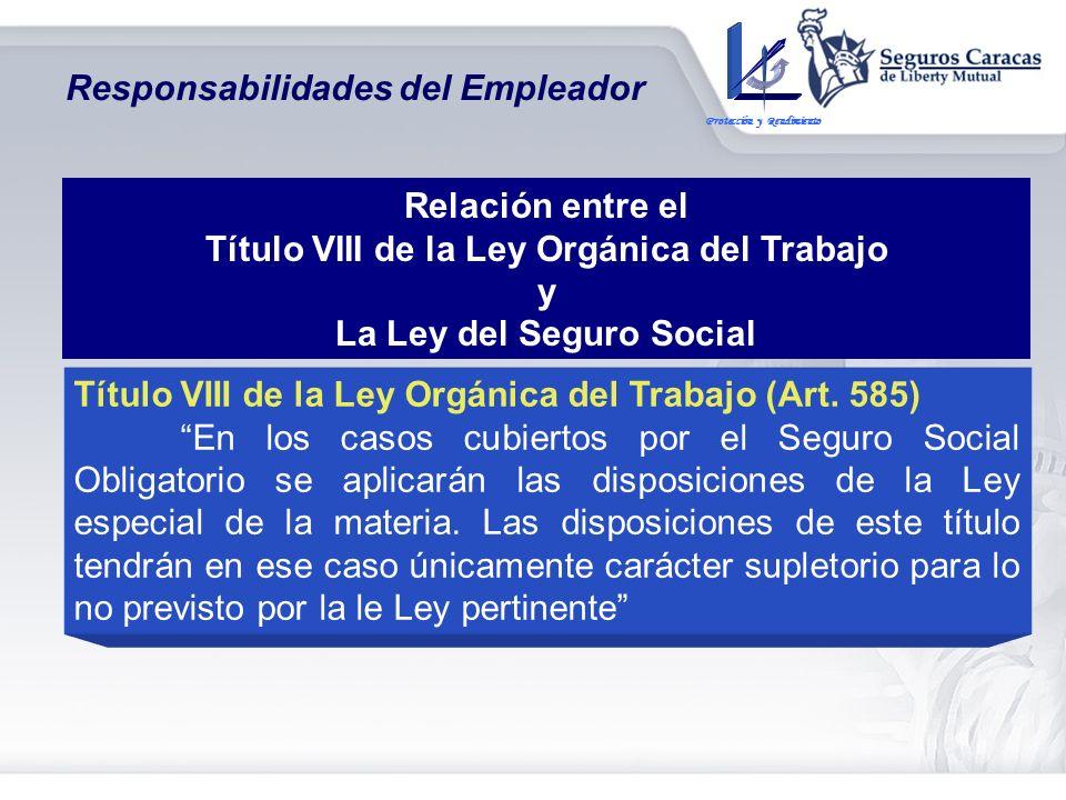 Título VIII de la Ley Orgánica del Trabajo La Ley del Seguro Social