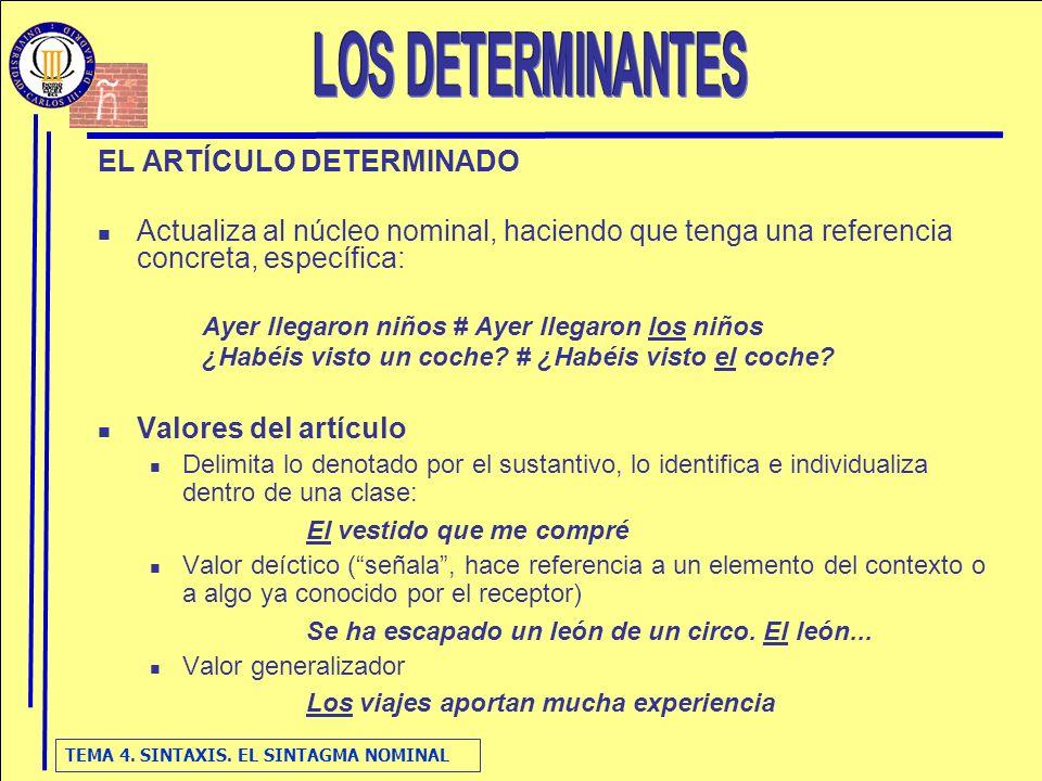 LOS DETERMINANTES EL ARTÍCULO DETERMINADO