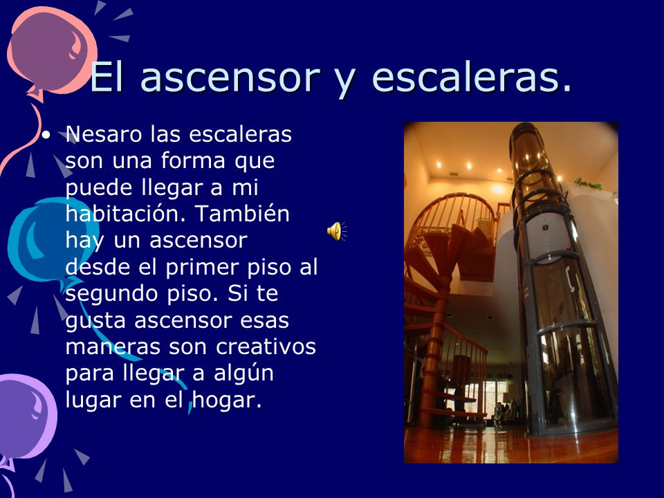 El ascensor y escaleras.
