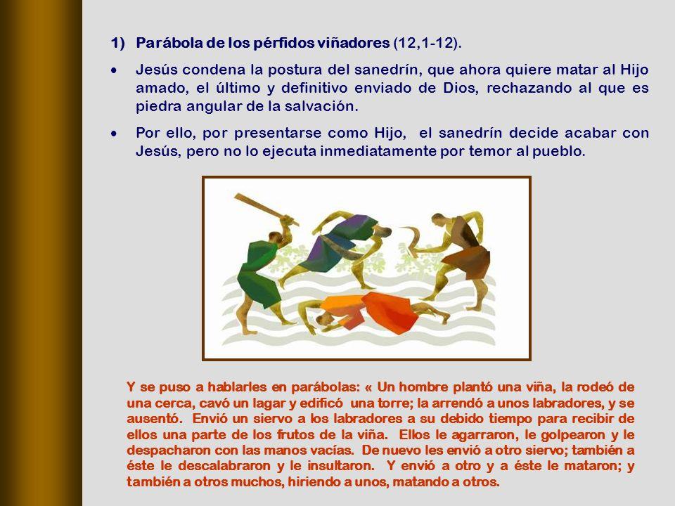 Parábola de los pérfidos viñadores (12,1‑12).