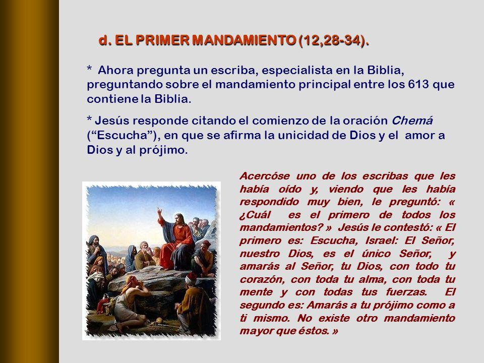 d. EL PRIMER MANDAMIENTO (12,28‑34).