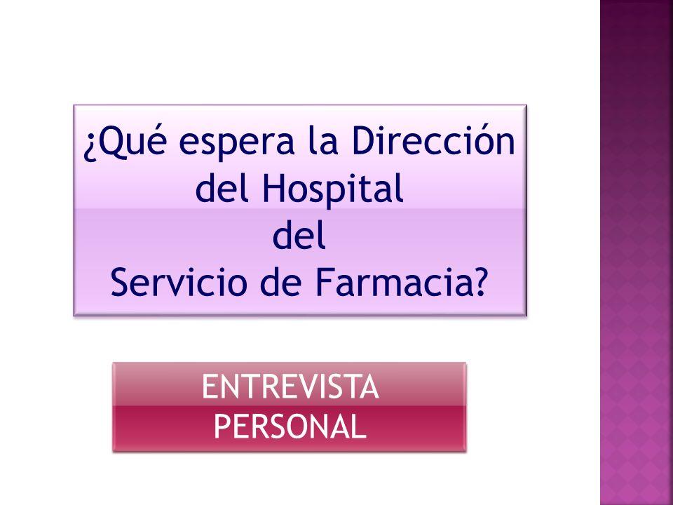 ¿Qué espera la Dirección del Hospital