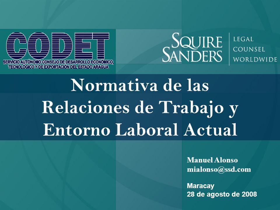 Normativa de las Relaciones de Trabajo y Entorno Laboral Actual
