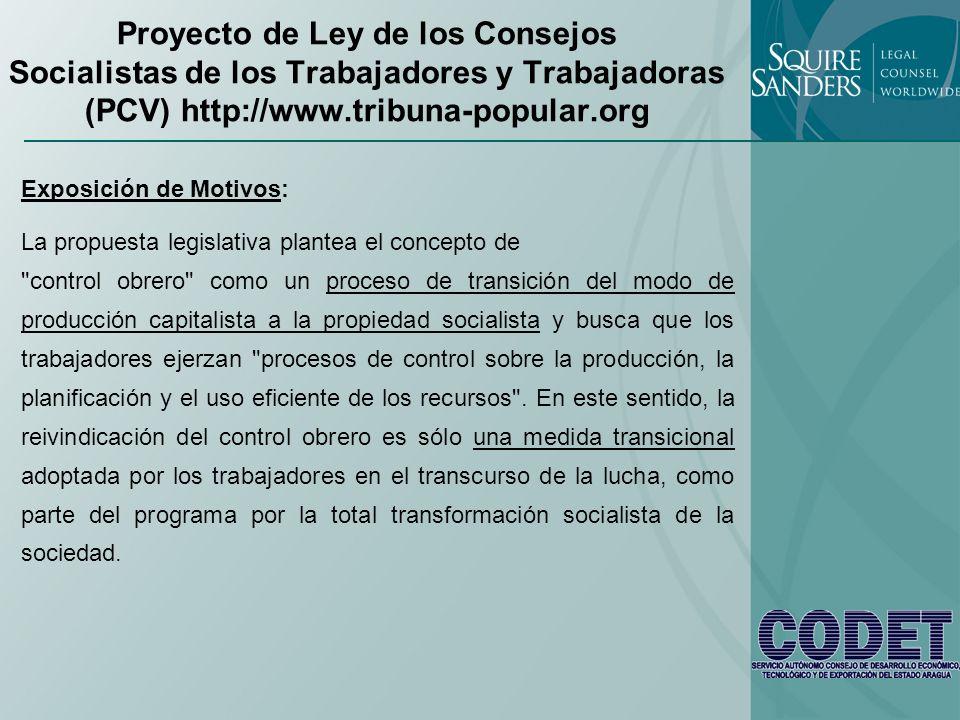 Proyecto de Ley de los Consejos Socialistas de los Trabajadores y Trabajadoras (PCV) http://www.tribuna-popular.org
