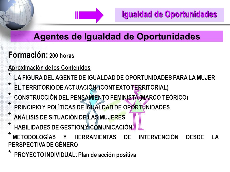 Igualdad de Oportunidades Agentes de Igualdad de Oportunidades
